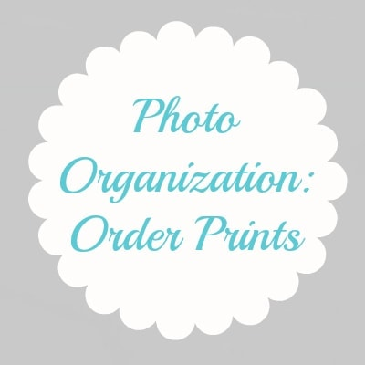 Family Photo Organization: Order Prints {finding family}