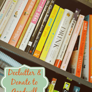 Declutter and Donate to Goodwill