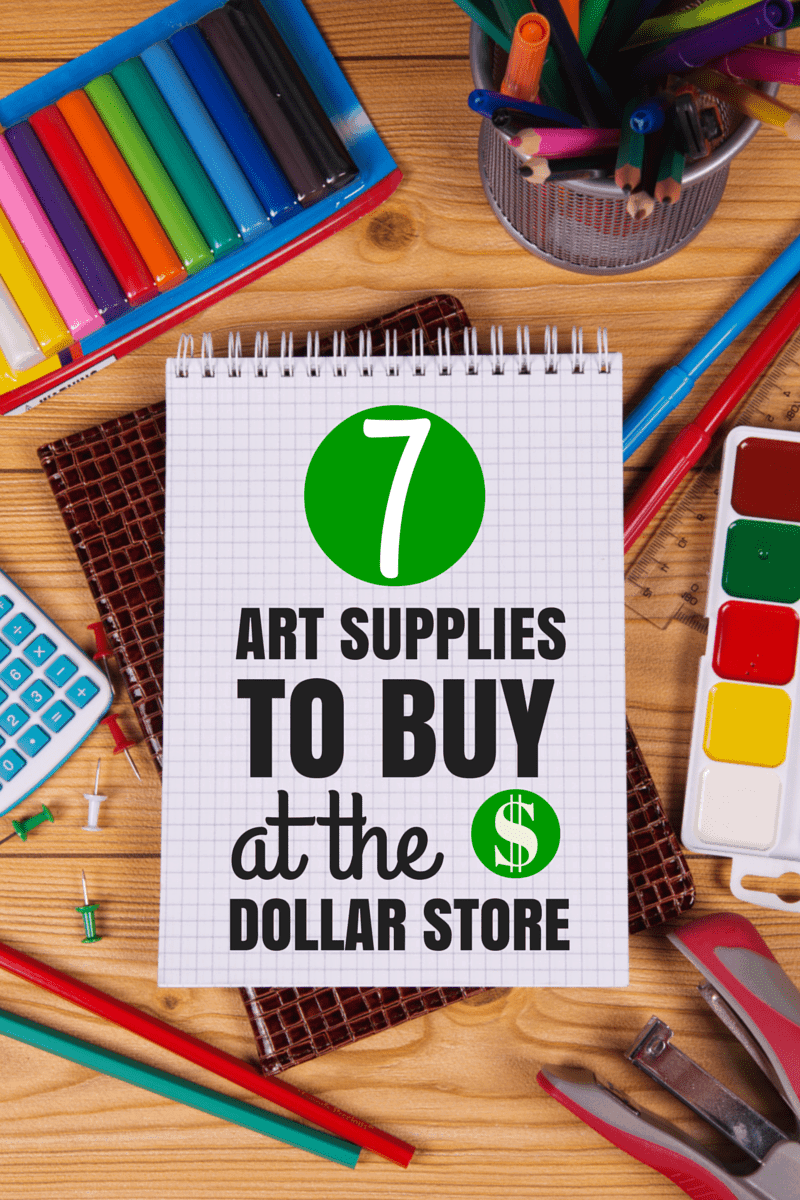 7 dollar store art supplies to buy and a few to avoid