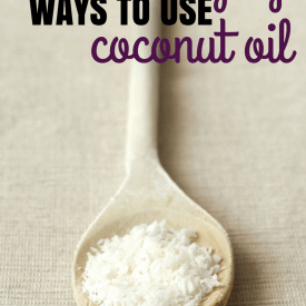 11 Amazing Ways to Use Coconut Oil
