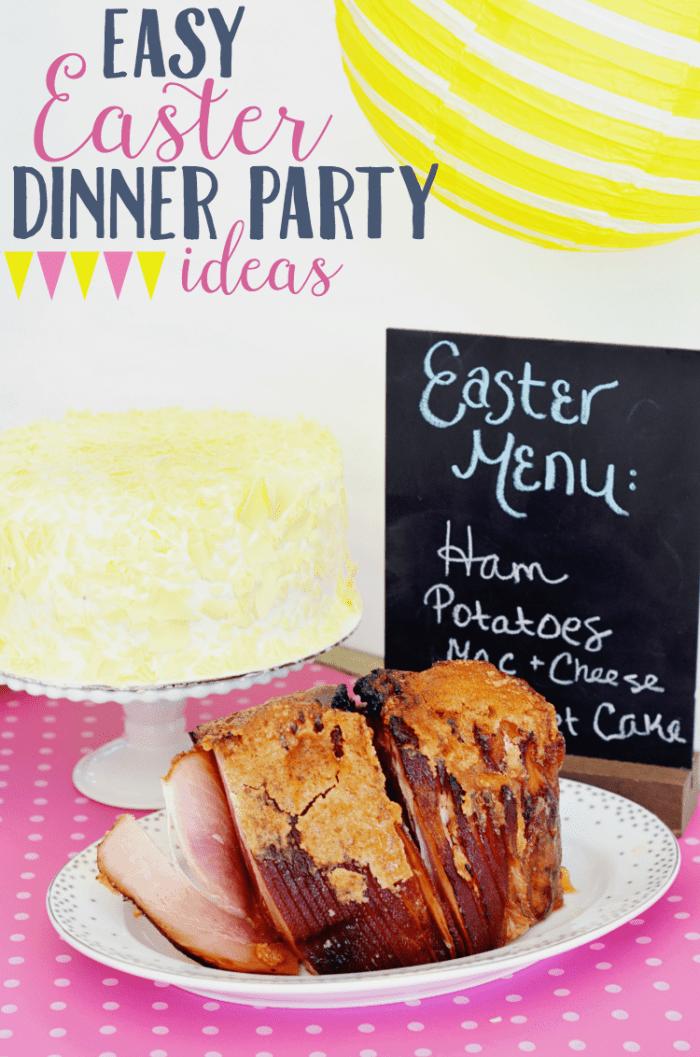 Easy Easter Dinner Party