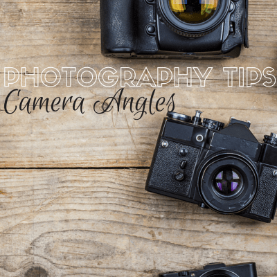 Photography Angles to Try
