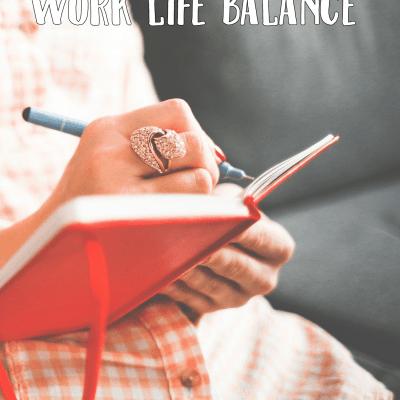 Streamline Your Life: Create a Work Life Balance