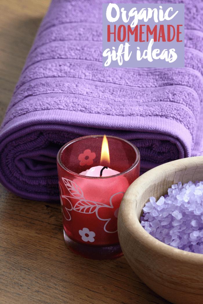 Organic Homemade Gift Ideas