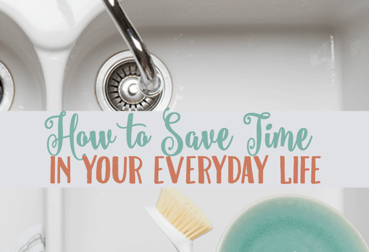 How to Save Time in Your Everyday Life