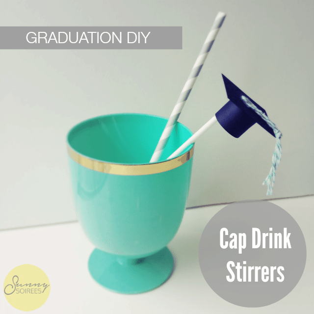 Graduation Party DIY: Cap Drink Stirrers