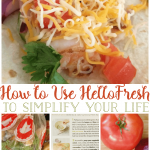 How to Use HelloFresh to Simplify Your Life