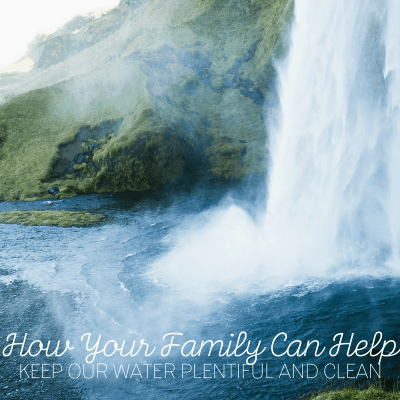 10 Steps Families Can Take to Help Keep This Country's Water Plentiful and Clean