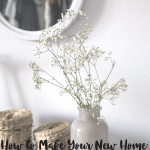 Tips for Making Your New Home Feel More Welcoming