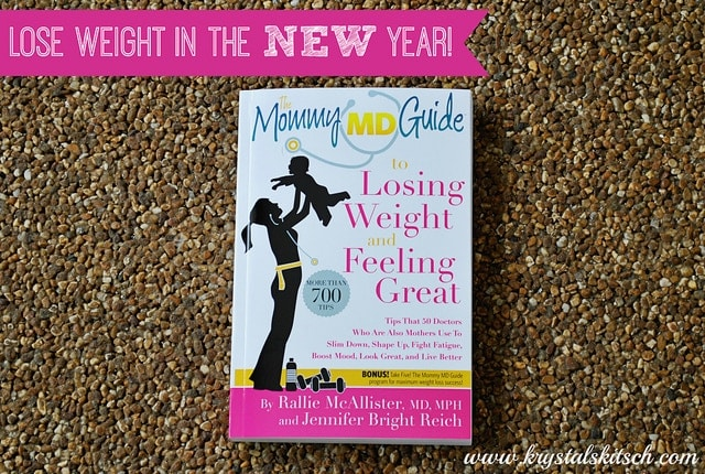 Weight Loss Resolutions? The Mommy MD Guides to Losing Weight and Feeling Great Review