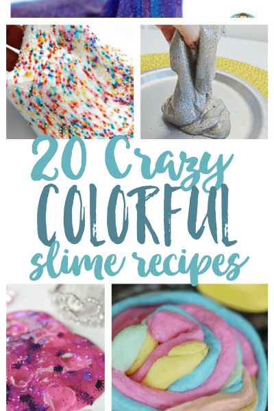20 Crazy Colorful Slime Recipes