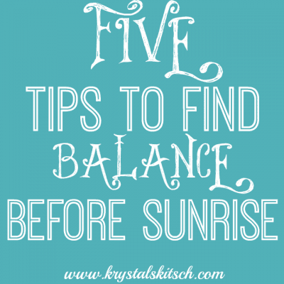 5 Ways To Find Balance Before Sunrise