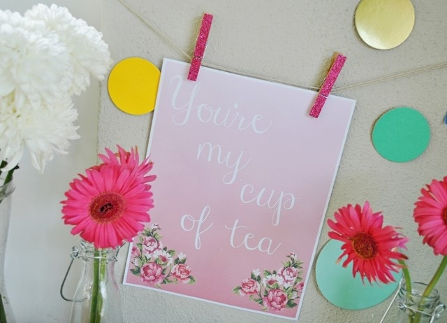 Free Tea Printable You're My Cup Of Tea Quote