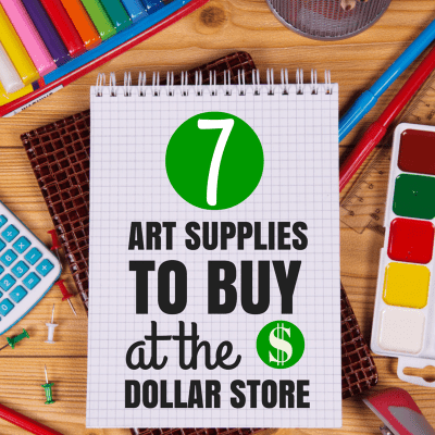 7 Dollar Store Art Supplies to Buy (and a few to avoid!)