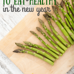 15 Ways to Eat Healthy in the New Year