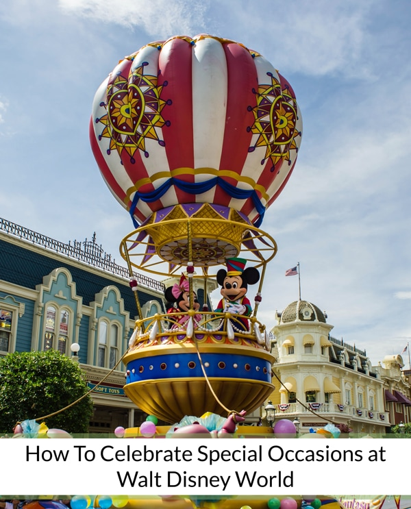 How-to-Celebrate-Special-Occasions-at-Walt-Disney-World