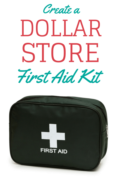 Create a Dollar Store First Aid Kit