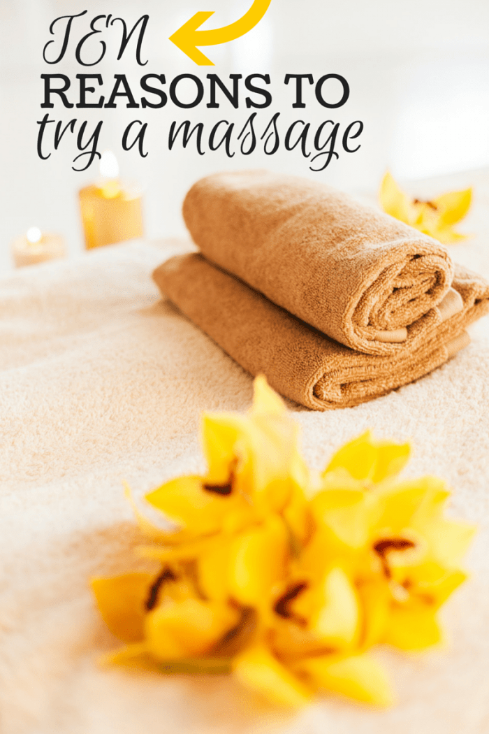 Ten Massage Benefits Try A Massage Today