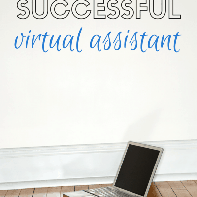 How to Become a Successful Virtual Assistant