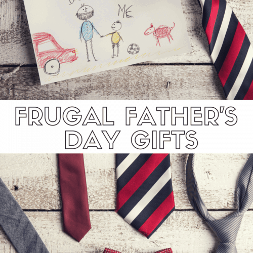 FRUGAL FATHER'S DAY GIFTS