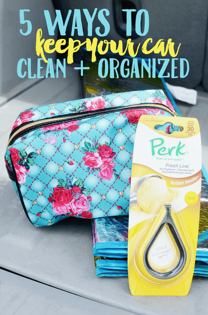 5 Ways to Keep Your Car Clean + Organized