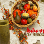 5 Frugal Fall Centerpiece Ideas