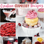 50+ Creative Cranberry Recipes