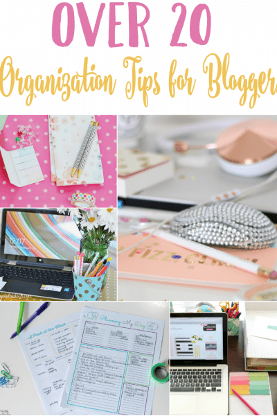 Organization Tips for Bloggers