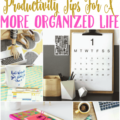 productivity tips for a organized life