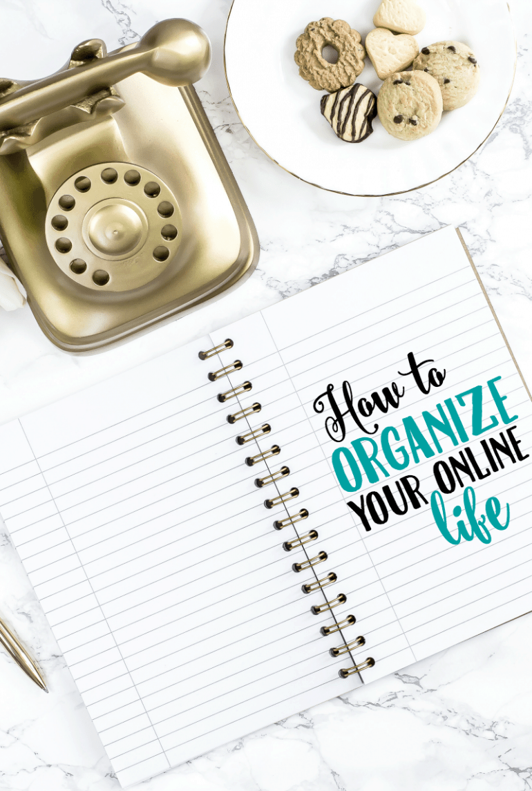 Organize Your Online Life