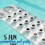 5 Fun Summertime Pool Tips