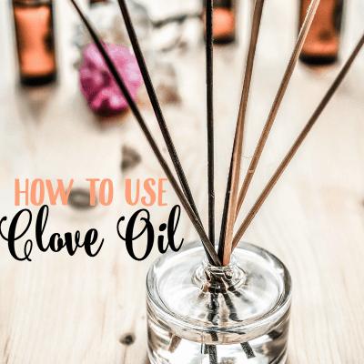 10 Uses for Clove Essential Oils