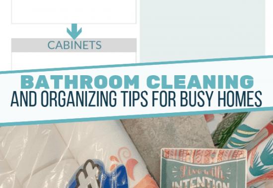 Bathroom Organization Tips For Busy Moms | Free Bathroom Cleaning Checklist