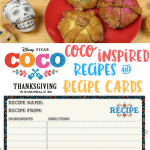 Disney Pixar Coco Inspired Recipes and Printable Recipe Cards #PixarCoco