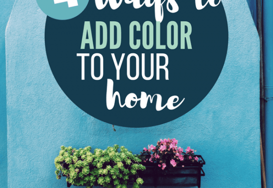 How to Add Color to Your Home