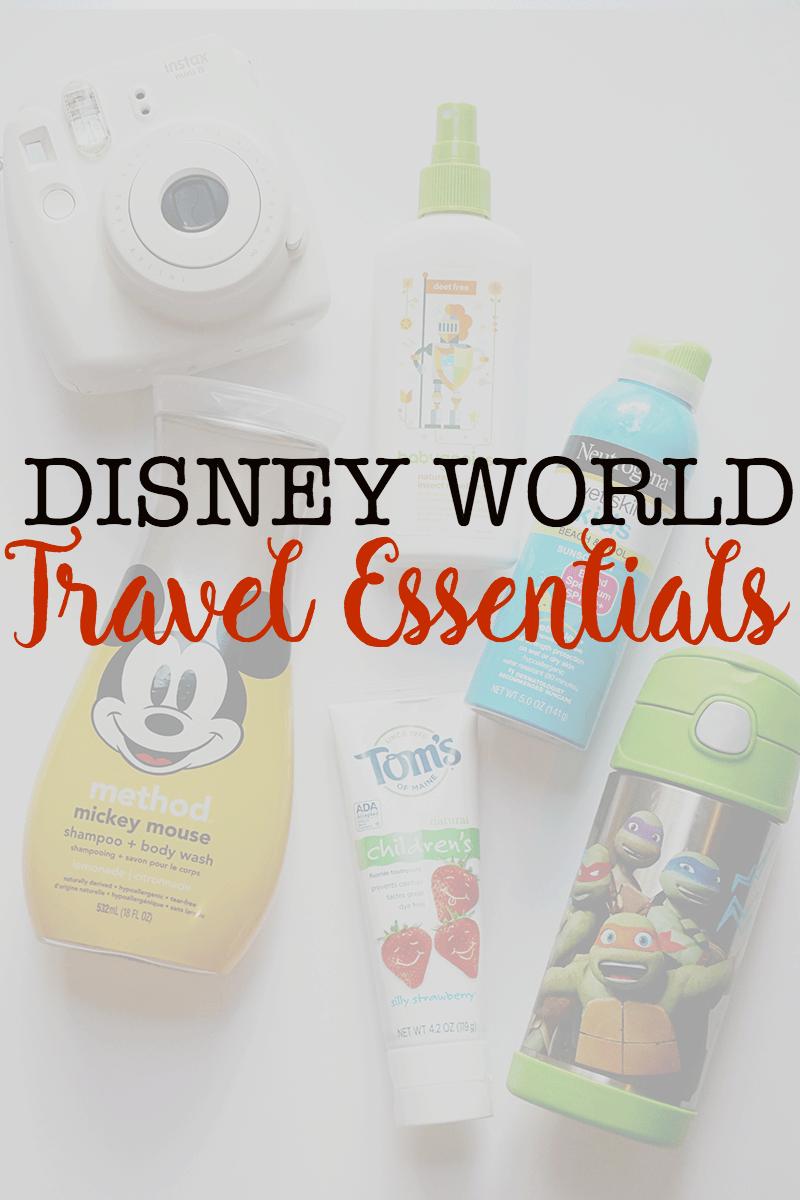 Disney World Travel Essentials