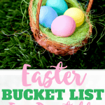 Easter Bucket List Printable: 25 Things to Do This Easter Season