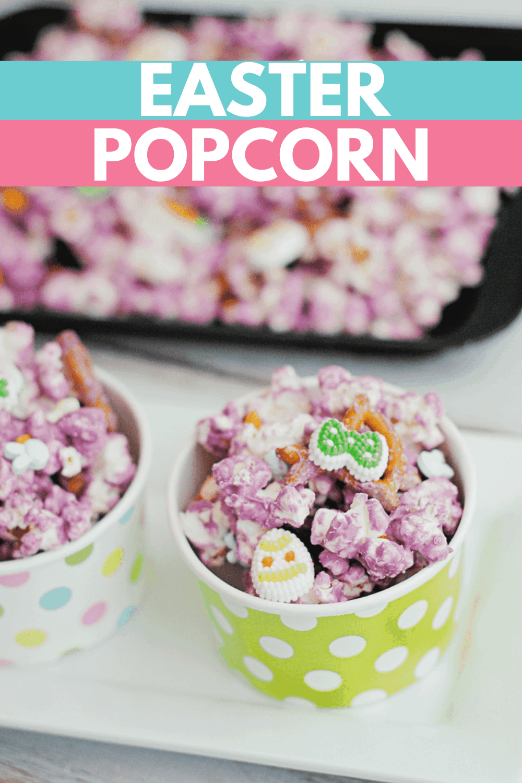Easter Popcorn Recipe: A Sweet Pretzel Popcorn Idea