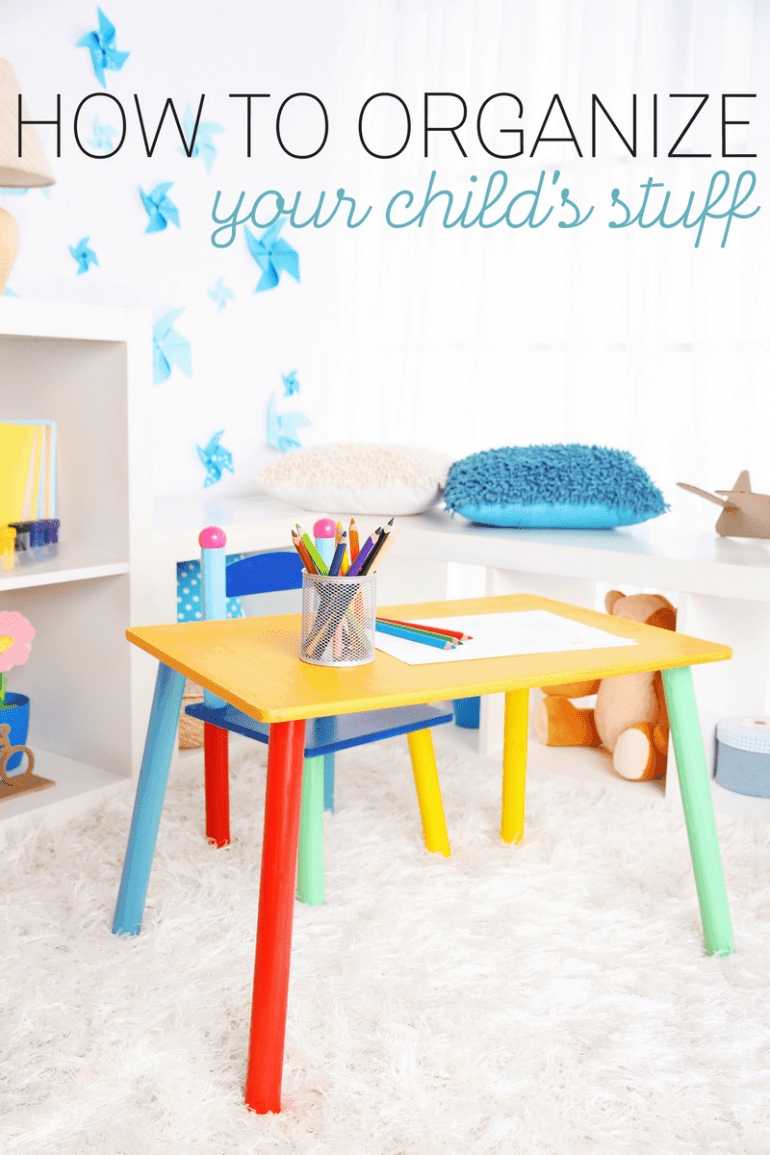 How to Organize Your Child's Stuff