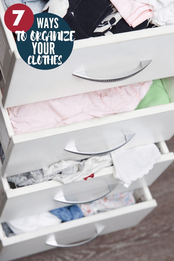 How to Organize Your Clothes
