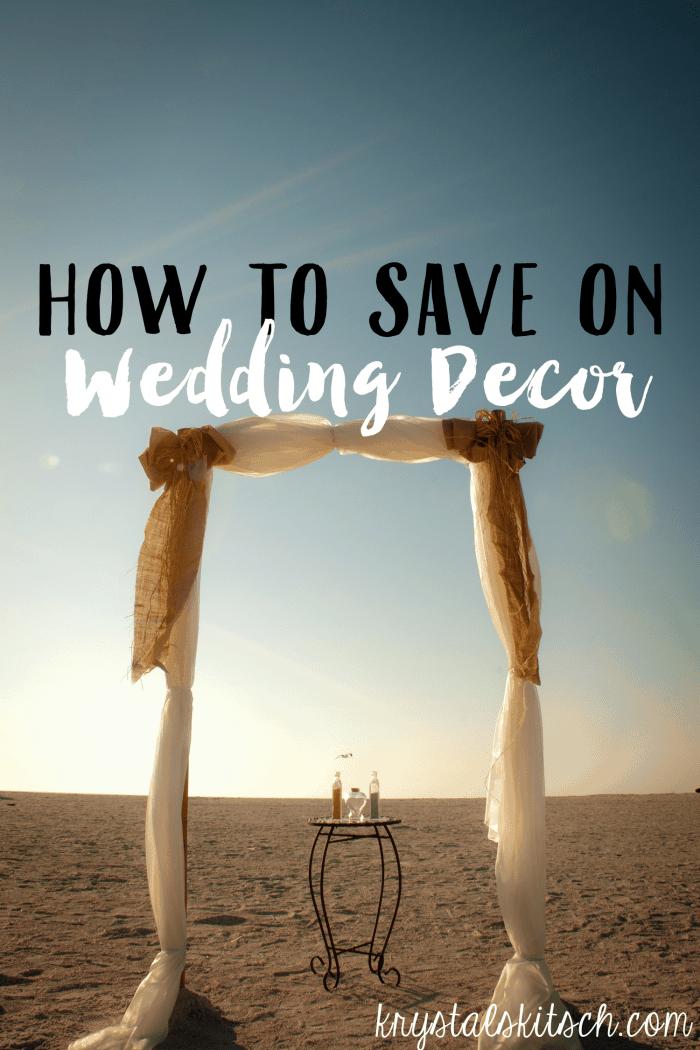 How to Save On Wedding Decor