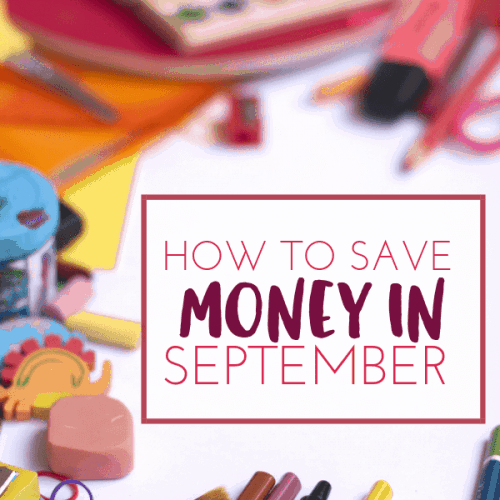 How to Save Money in SEPTEMBER
