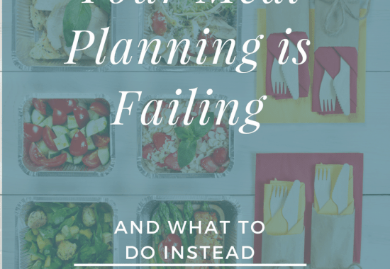 6 Reasons Your Menu Planning is Failing | Meal Planning Tips