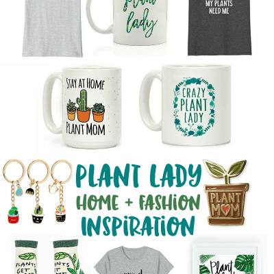 Plant Lady Home & Fashion Inspiration