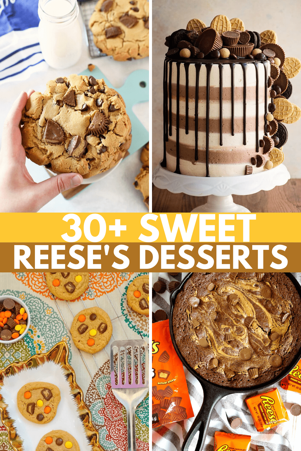 Reese's Recipes: 30+ Recipes With Reese's Peanut Butter Cups
