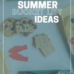 Summer Bucket List Ideas + Snacks