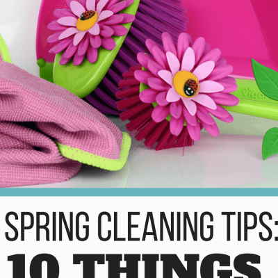 Spring Cleaning Tips: 10 Things You Might Miss!