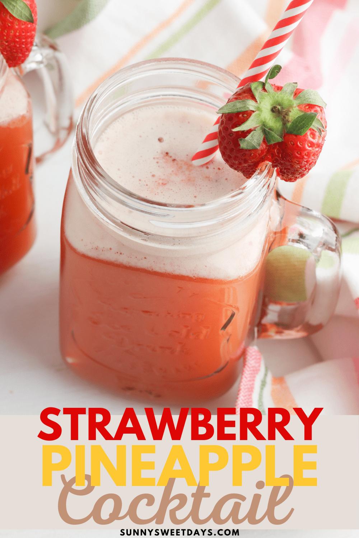 Strawberry Pineapple Fizz: Easy Strawberry Cocktail Recipe