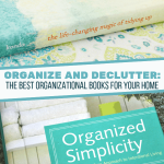 The Best Organizational Books For Your Home