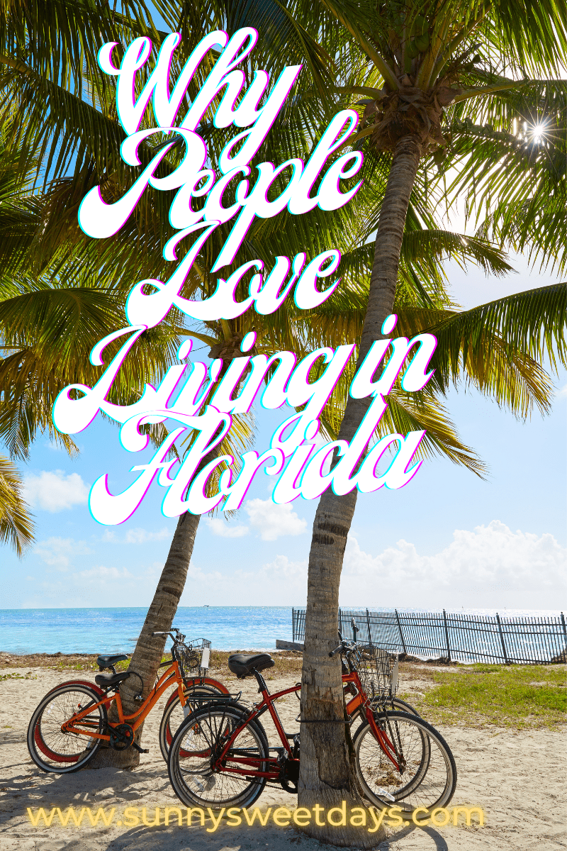 Why People Love Living in Florida